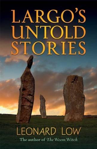 Largo's Untold Stories by Leonard Low