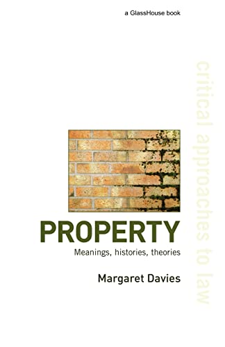 Property: Meanings, Histories, Theories by Margaret Davies