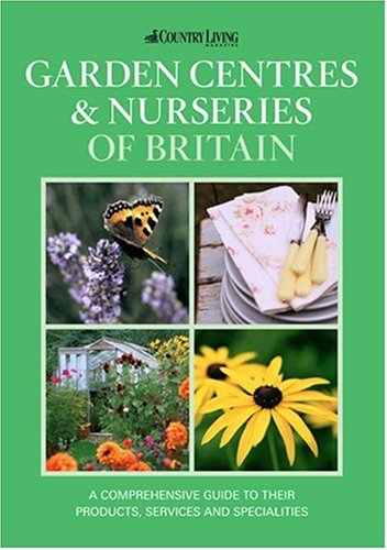 Garden Centres and Nurseries of Britain by