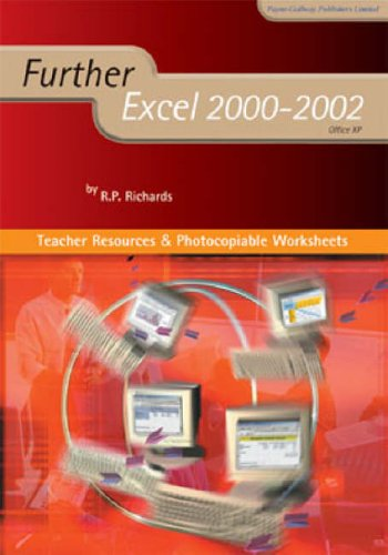 Further Excel 2000-2002: Teacher Resources Book by R.P. Richards