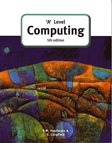 'A' Level Computing by Pat M. Heathcote