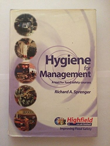 """Hygiene for Management"" by Richard A. Sprenger"