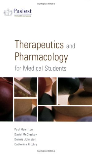 Therapeutics and Pharamcology for Medical Students by P. Hamilton