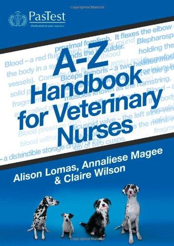 A-Z Handbook for Veterinary Nurses by A. Lomas
