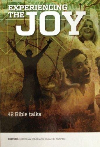 Experiencing the Joy: 42 Bible Talks by Miroslav Pulio
