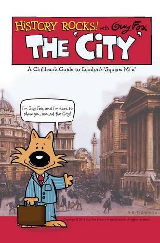 History Rocks: the City by Guy Fox