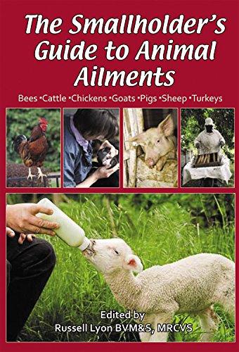 The Smallholder's Veterinary Handbook by Russell Lyon,   Bvm&s, Mrcvs
