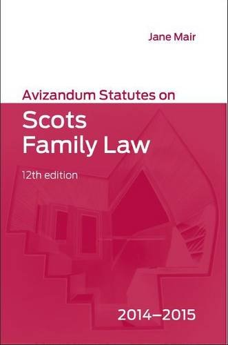 Avizandum Statutes on Scots Family Law: 2014-2015 by Jane Mair