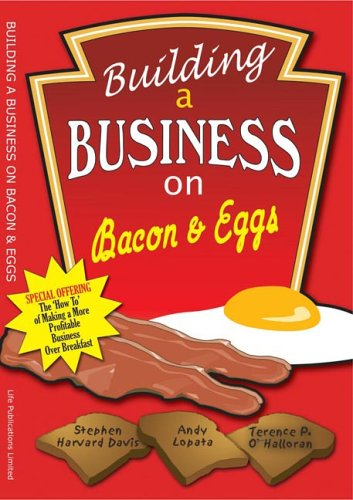 Building a Business on Bacon and Eggs: Creating a Master Class Networking Group by Stephen Havard Davis