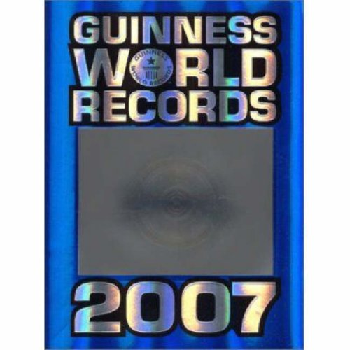 Guinness World Records: 2007 by