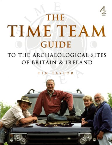 """Time Team"" Guide to the Archaelogical Sites of Britain and Ireland by Tim Taylor"