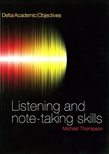 Delta Academic Objectives: Listening and Note-Taking Skills by Louis Rogers