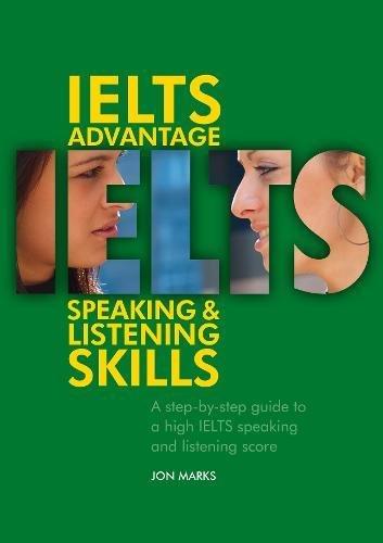 IELTS Advantage - Speak & Listening by Jon Marks