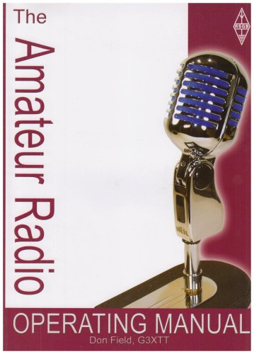Amateur Radio Operating Manual by Don Field