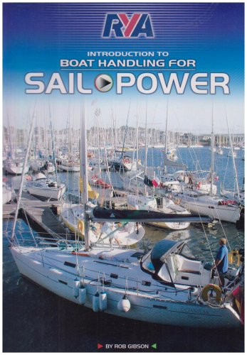 RYA Boat Handling for Power and Sail by Robert Gibson