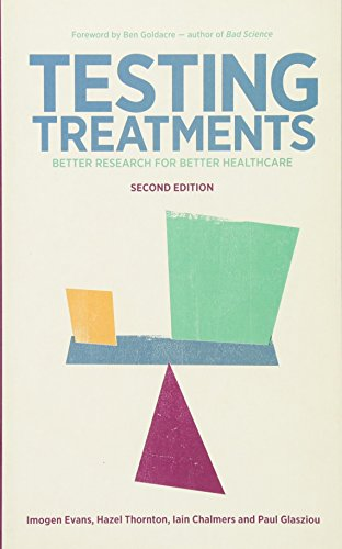 Testing Treatments: Better Research for Better Healthcare by Imogen Evans