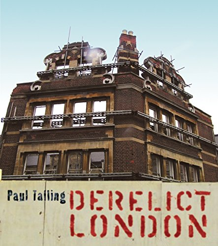 Derelict London by Paul Talling