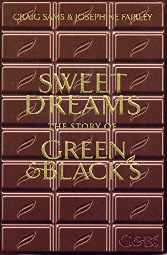 Sweet Dreams: The Story of Green & Blacks by Craig Sams