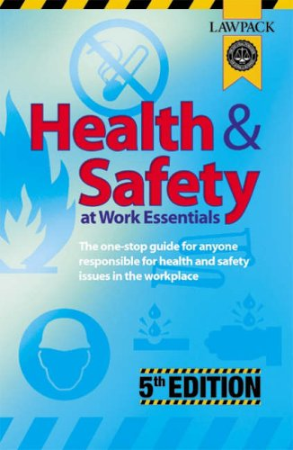 Health and Safety at Work Essentials: The One-stop Guide for Anyone Responsible for Health and Safety Issues in the Workplace by Mary Duncan