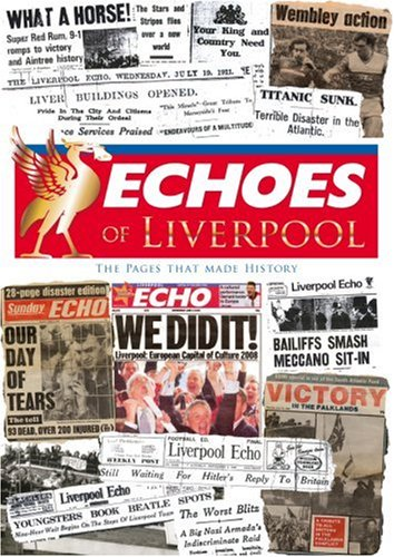 Echoes of Liverpool by Ken Rogers