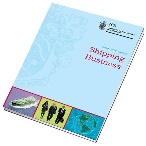 Shipping Business by Institute of Chartered Shipbrokers