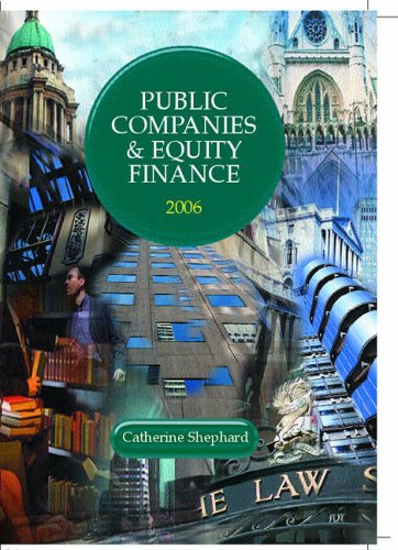 Public Companies and Equity Finance: 2005/2006 by Catherine Shephard