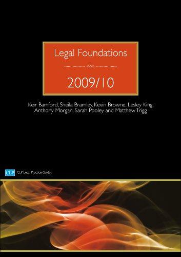 Legal Foundations: 2009/2010 by Keir Bamford