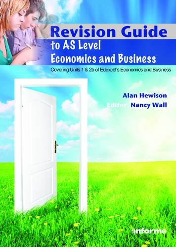 Revision Guide to AS Level Economics and Business by Alan Hewison