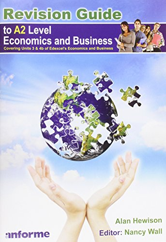 Revision Guide to A2 Level Economics and Business by Alan Hewison
