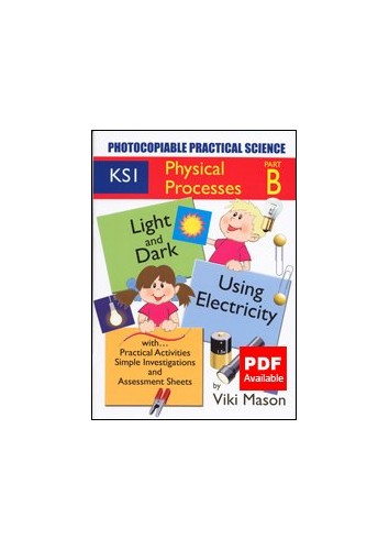 KS1 Physical Processes: Photocopiable Practical Science: Bk. B by Viki Mason