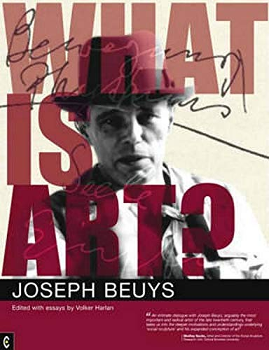 What is Art?: Conversation with Joseph Beuys by Joseph Beuys
