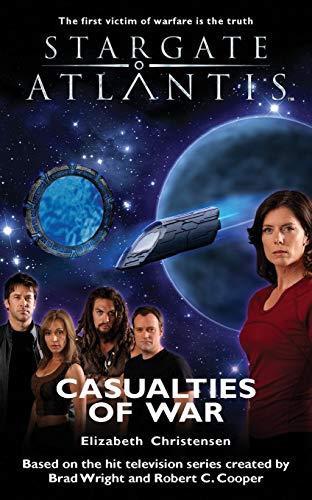 Stargate Atlantis: Casualties of War by Elizabeth Christensen
