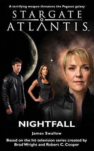 Stargate Atlantis: Nightfall by James Swallow
