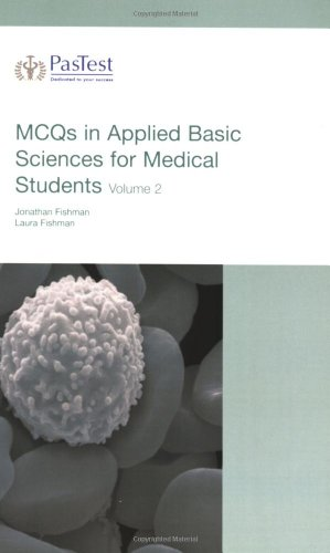 MCQs in Applied Basic Science for Medical Students: v. 2 by J. Fishman