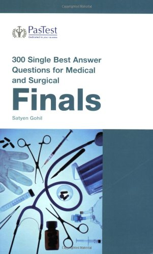 300 Single Best Answer Questions for Medical and Surgical Finals by Satyen Gohil