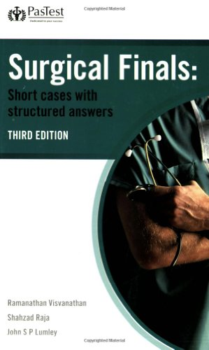 Surgical Finals: Short Cases with Structured Answers by Shahzad Raja