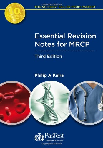 Essential Revision Notes for MRCP by Philip A. Kalra