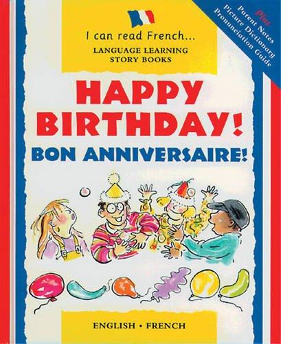 Happy Birthday!: Bon Anniversaire! by Mary Risk