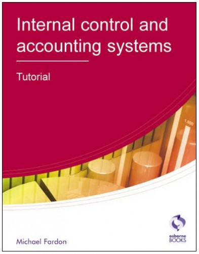 Internal Control and Accounting Systems: Tutorial by Michael Fardon