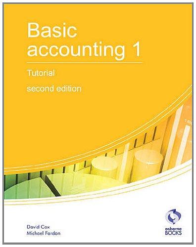 Basic Accounting 1 Tutorial: 1 by David Cox