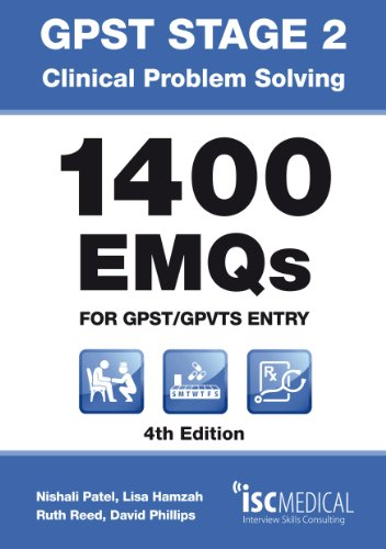 GPST Stage 2 - Clinical Problem Solving - 1400 EMQs for GPST / GPTVS Entry by Lisa Hamzah