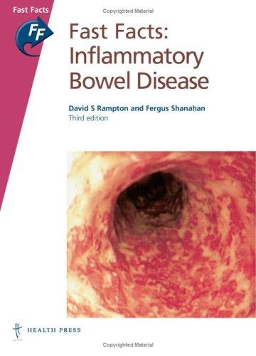 Fast Facts: Inflammatory Bowel Disease by David S. Rampton
