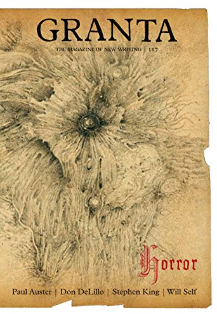 Granta 117: Horror by John Freeman
