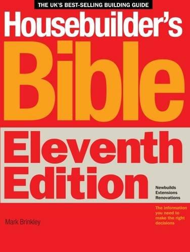 The Housebuilders Bible by Mark Brinkley