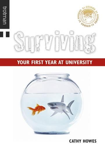 GBP1 Guide: Surviving Your First Year at University by Cathy Howes