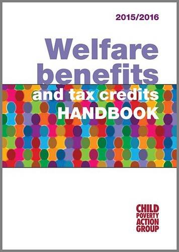 Welfare Benefits and  Tax Credits Handbook: 2015/16 by Child Poverty Action Group