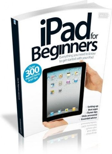 iPad for Beginners: v. 1