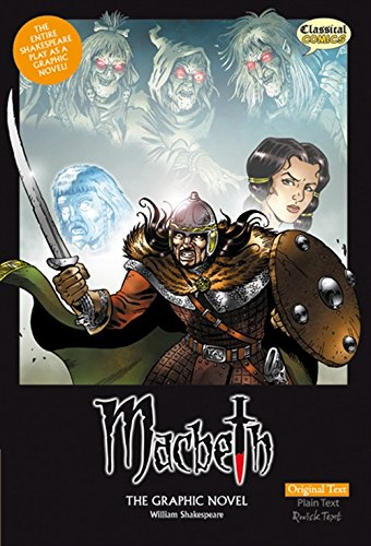 Macbeth the Graphic Novel: Original Text by William Shakespeare