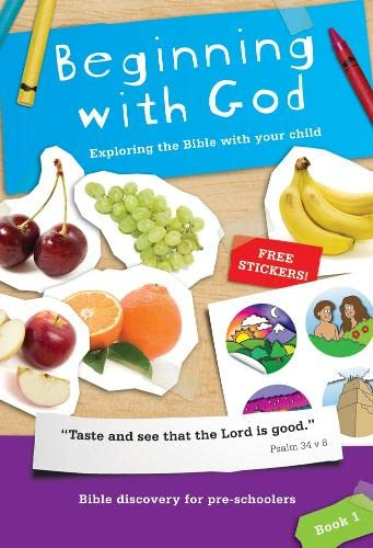 Beginning with God: Exploring the Bible with Your Child by Alison Mitchell