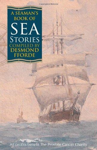 A Seaman's Book of Sea Stories by Desmond Fforde